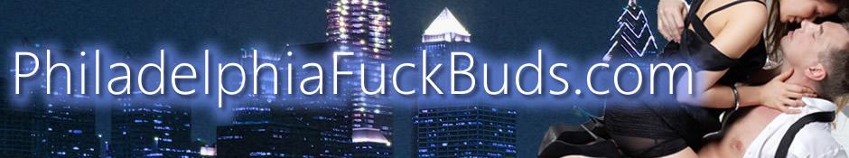 Philadelphia Fuck Buds